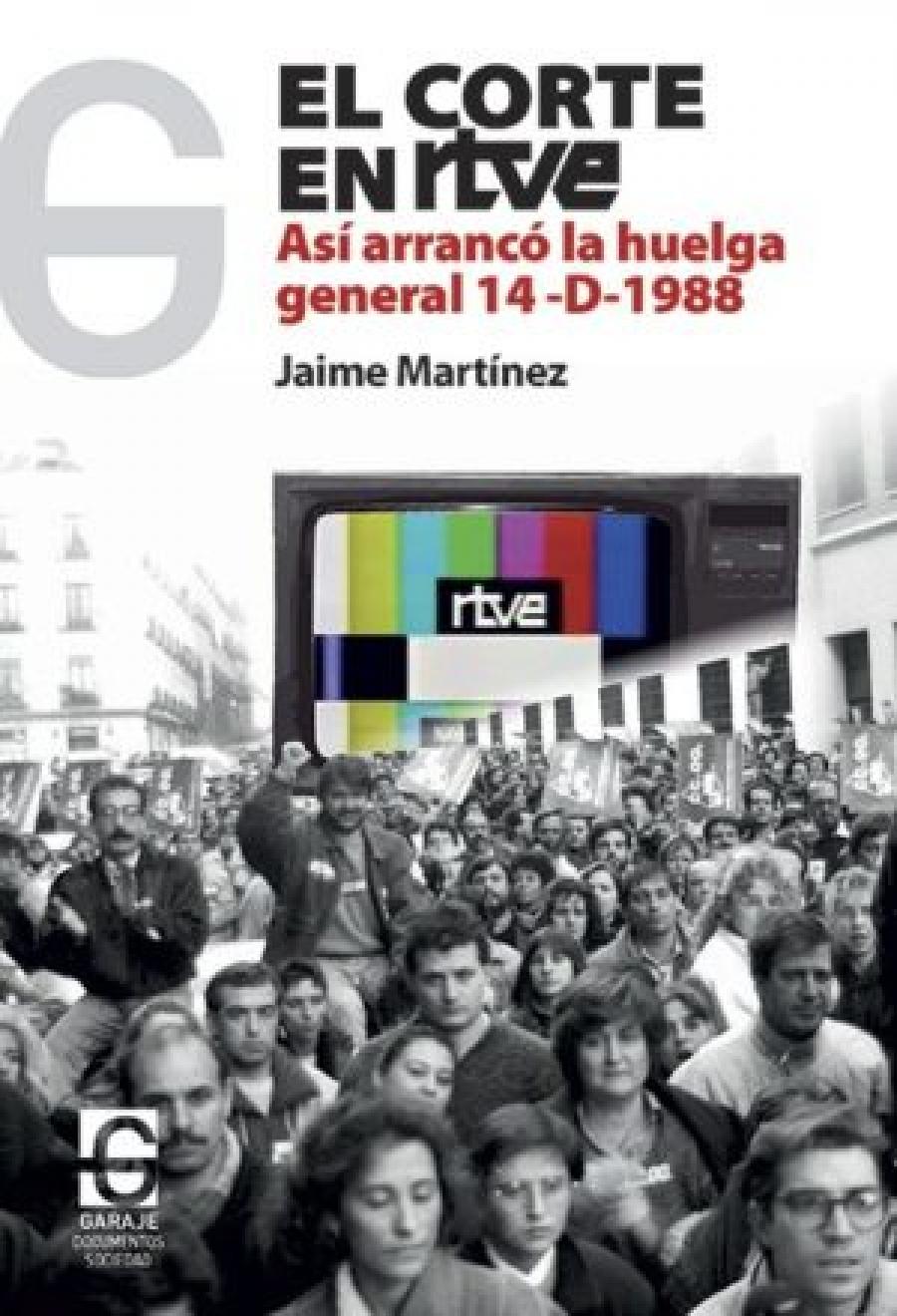 RTVE, 1988 : un corte de señal (y de mangas)