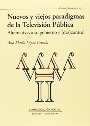 Nuevos y viejos paradigmas de la televisión publica
